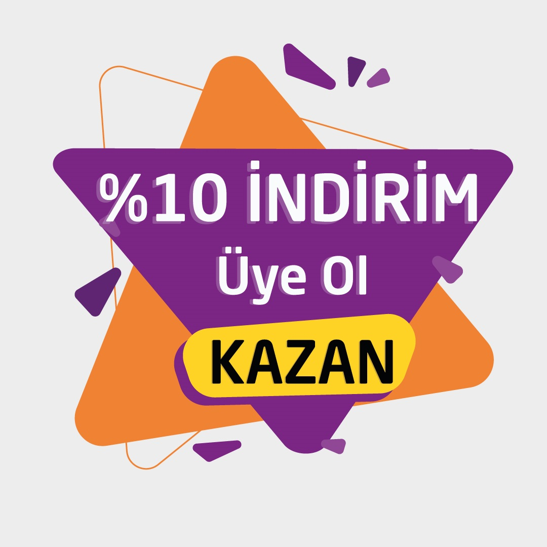 Üye Ol %10 İndirim Kazan
